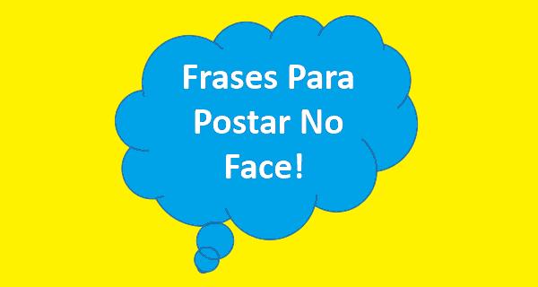 Frases Para Postar No Facebook Vídeos Legais Do Zap